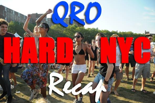 HARD NYC Recap