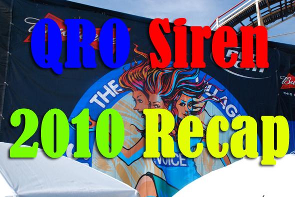 Siren 2010 Recap