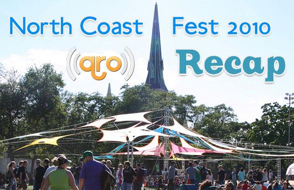 North Coast Fest 2010 Recap