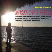 Robert Pollard : Moses on a Snail