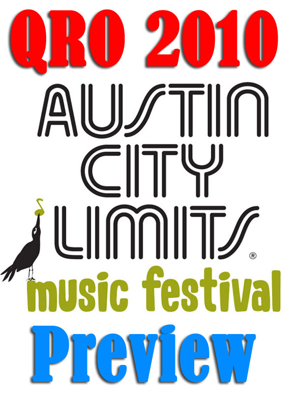 Austin City Limits 2010 Preview