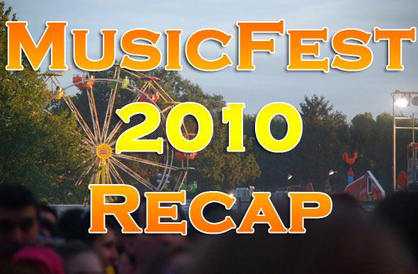 MusicFest 2010 Recap