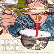 Bear Hands : Burning Bush Supper Club