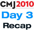 CMJ 2010 : Day Three Recap