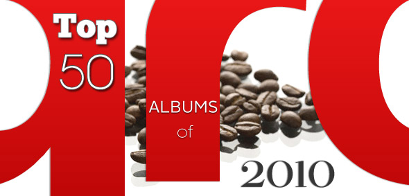 Top 50 Albums of 2010 (30-11)