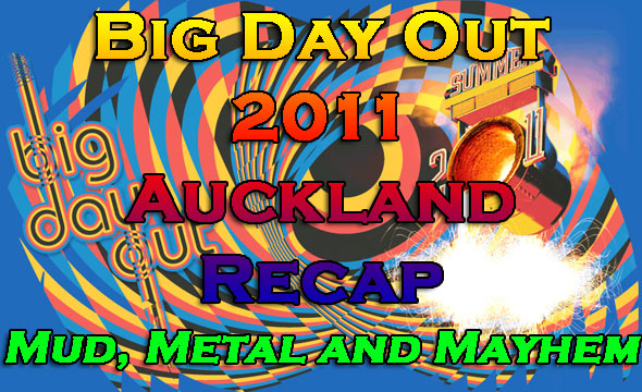 Big Day Out 2011 : Auckland Recap