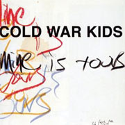 Cold War Kids : Mine Is Yours