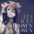 Lia Ices : Grown Unknown