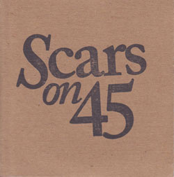 Scars On 45 - Give Me Something
