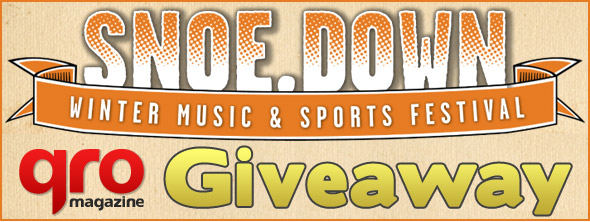 Snoe.down Festival Giveaway by QRO Magazine