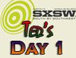 SXSW 2011 Day 1 : Ted's Recap