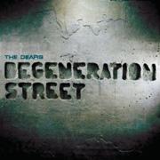 The Dears : Degeneration Street