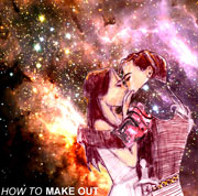MAKE OUT : How To EP