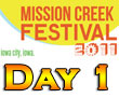 Mission Creek 2011 Day 1 Recap