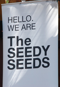 Hello. We Are The Seedy Seeds