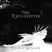 The Raveonettes : Raven In the Grave