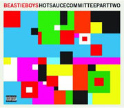 Beastie Boys : Hot Sauce Committee Part 2