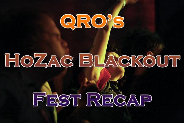 HoZac Blackout Fest Recap