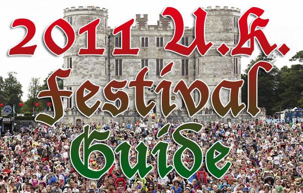 2011 U.K. Festival Guide