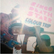 Ringo Deathstarr : Colour Trip