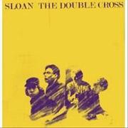 Sloan : The Double Cross