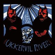 Okkervil River : I Am Very Far