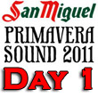 Primavera Sound 2011 : Day One Recap