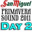 Primavera Sound 2011 : Day Two Recap