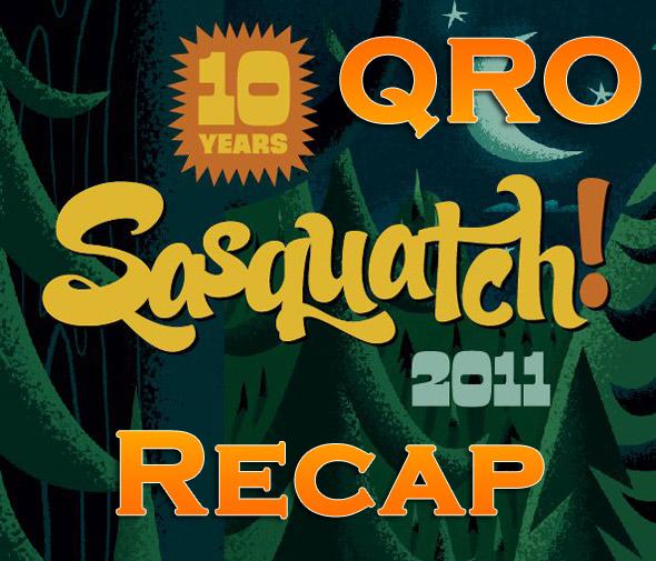 Sasquatch! 2011 Recap
