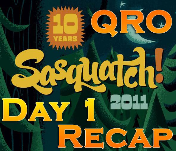 Sasquatch! 2011 : Day One Recap