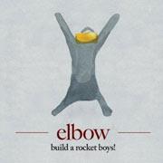 Elbow : Build a Rocket Boys!