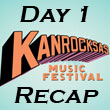 Kanrocksas : Day One