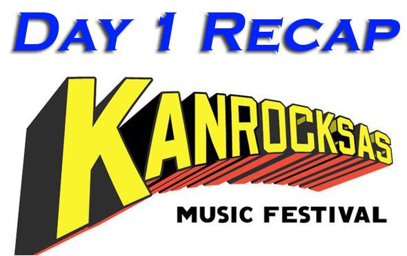 Kanrocksas : Day One Recap