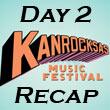 Kanrocksas : Day Two