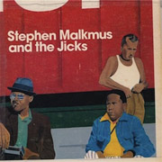 Stephen Malkmus & The Jicks : Mirror Traffic