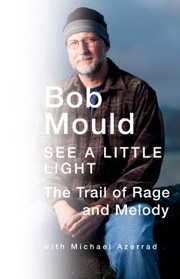 Bob Mould : See a Little Light