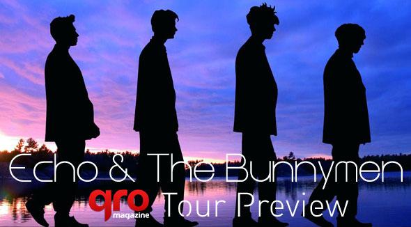 Echo & The Bunnymen Tour Preview