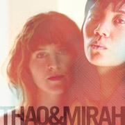 Thao + Mirah : Thao + Mirah