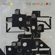Wilco : The Whole Love