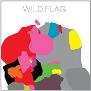 Wild Flag : Wild Flag
