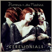 Florence & The Machine : Ceremonials
