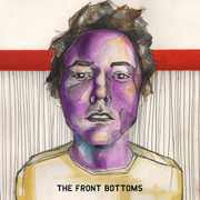 The Front Bottoms : The Front Bottoms