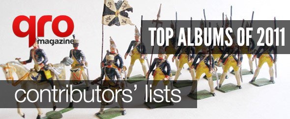 Top Albums of 2011 : Contributors Lists