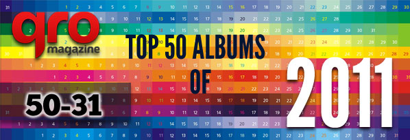 Top 50 Albums of 2011 (50-31)