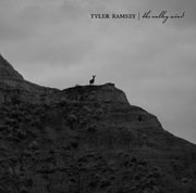 Tyler Ramsey : The Valley Wind