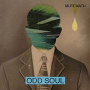 Mutemath : Odd Soul
