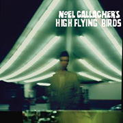 Noel Gallagher's High-Flying Birds : Noel Gallagher's High-Flying Birds