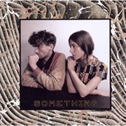 Chairlift : Something