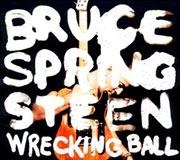 Bruce Springsteen : Wrecking Ball