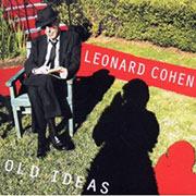 Leonard Cohen : Old Ideas